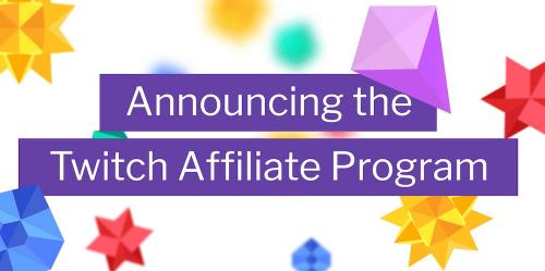 Twitch Affiliate Program計畫 人人都有機會成為Twitch合作實況主