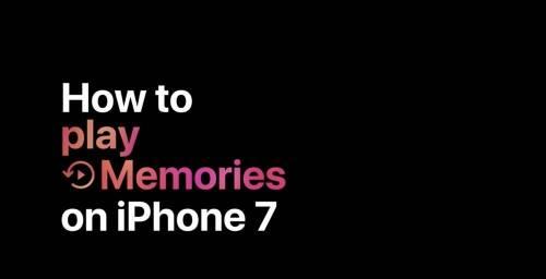 Apple最新教學影片 如何用 iPhone 7 製作「Memories」