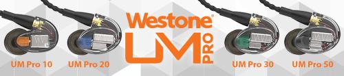 新 Westone UM Pro系列監聽級耳機 全新改版全面升級